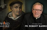 Bishop Barron on St. Thomas Aquinas