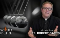 Bishop Barron on Thomas Aquinas and the Argument from Motion
