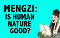 PHILOSOPHY-Ancient-Mengzi-Mencius-on-Human-Nature-HD-attachment