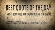 Quote-of-The-Day-Jean-Jacques-Rousseau-Man-is-born-free-but-attachment