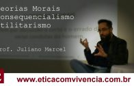 Teorias-Morais-Consequencialistas-Utilitarismo-de-John-Stuart-Mill-Professor-Juliano-Marcel-attachment