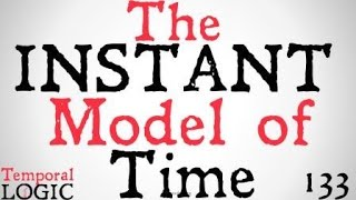 The-Instant-Model-of-Time-Temporal-Logic-attachment