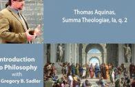 Thomas Aquinas, Summa Theologiae. Prima Pars, question 2  – Introduction to Philosophy