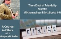 Three-Kinds-of-Friendship-Aristotle-Nichomachean-Ethics-bk-8-9-A-Course-In-Ethics-attachment