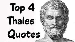 Top-4-Thales-Quotes-The-pre-Socratic-Greek-philosopher-mathematician
