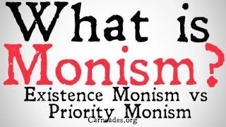 What-is-Monism-Existence-vs-Priority-Monism-attachment