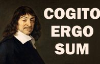 Cogito Ergo Sum (Introduction to René Descartes) – European Philosophers