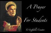 A PRAYER for STUDENTS – St. Thomas Aquinas