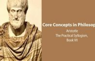 Aristotle-on-the-Practical-Syllogism-Nicomachean-Ethics-book-7-Philosophy-Core-Concepts-attachment