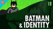 Batman-Identity-Crash-Course-Philosophy-18-attachment