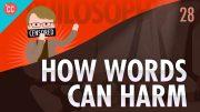 How-Words-Can-Harm-Crash-Course-Philosophy-28-attachment