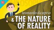 Leonardo-DiCaprio-The-Nature-of-Reality-Crash-Course-Philosophy-4-attachment