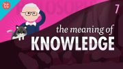 The-Meaning-of-Knowledge-Crash-Course-Philosophy-7-attachment